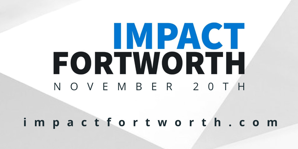 Impact Fort Worth is an initiative to help our cities build back better through social innovation. This year's theme is Agents For Change.
