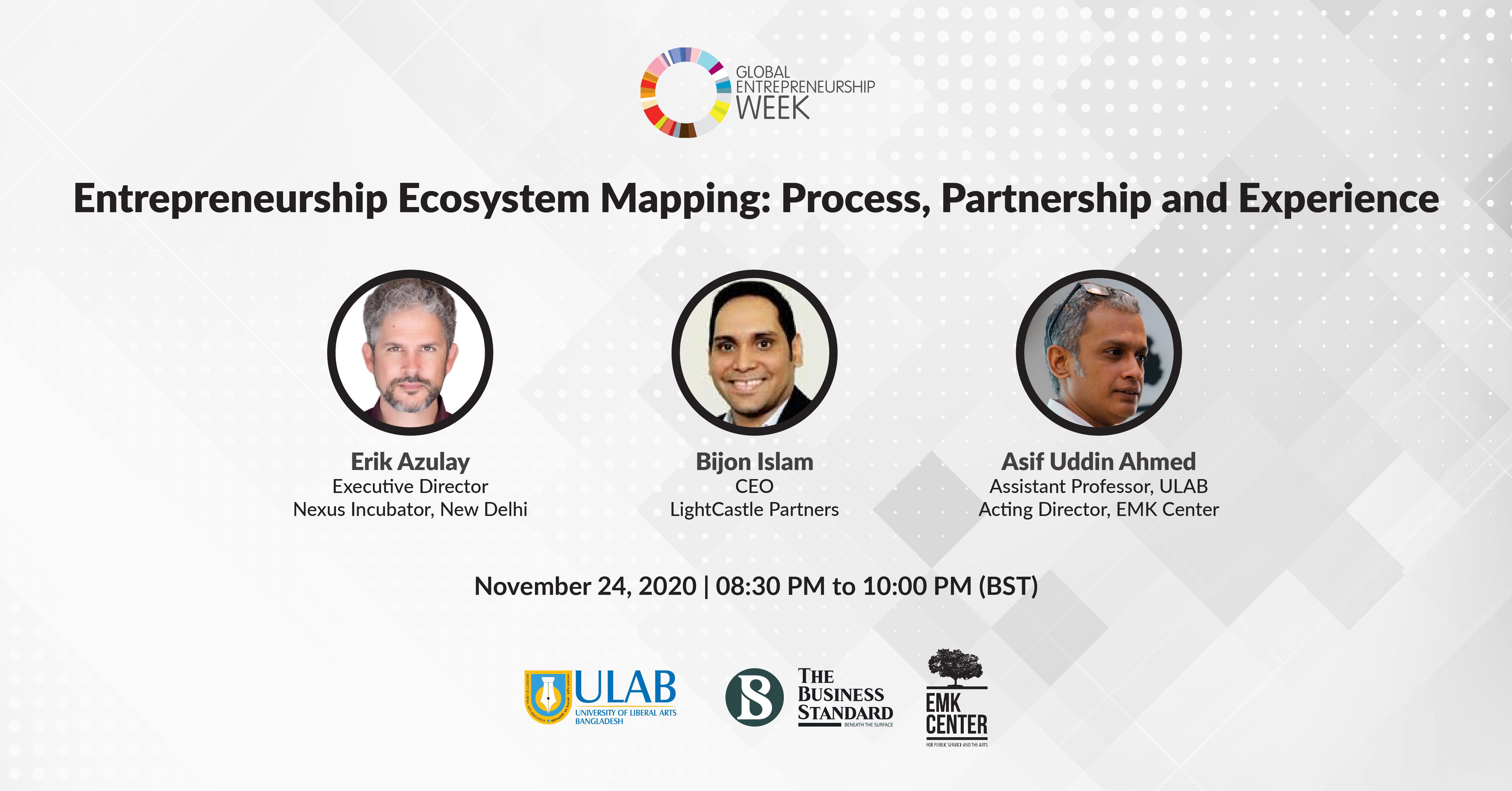Erik Azulay, Executive Director at Nexus Incubator, New Delhi Bijon Islam, CEO of LightCastle Partners Asif U Ahmed, Assistant Professor at ULAB & Acting Director of EMK Center.