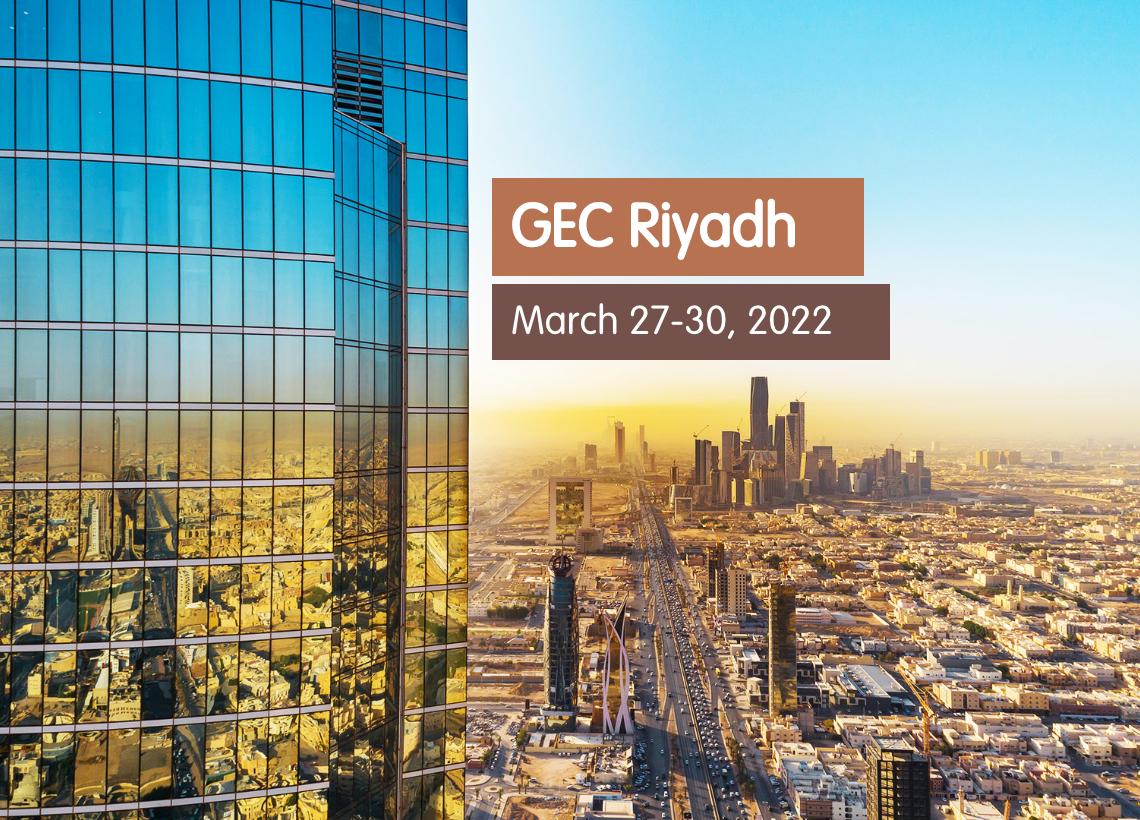 GEC Riyadh: March 27-30, 2022