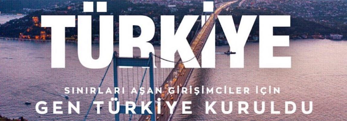 GEN Türkiye Kuruldu